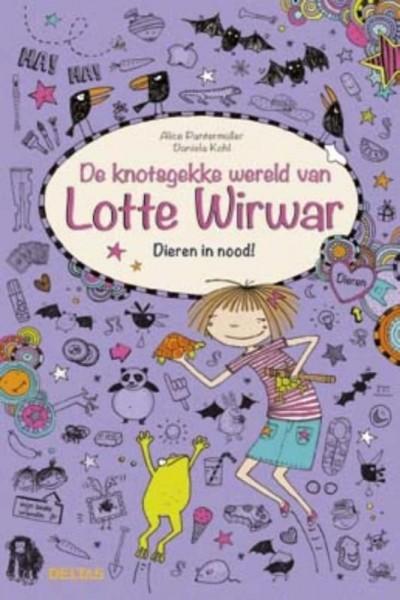 De Knotsgekke Wereld van Lotte Wirwar - Dieren in Nood!