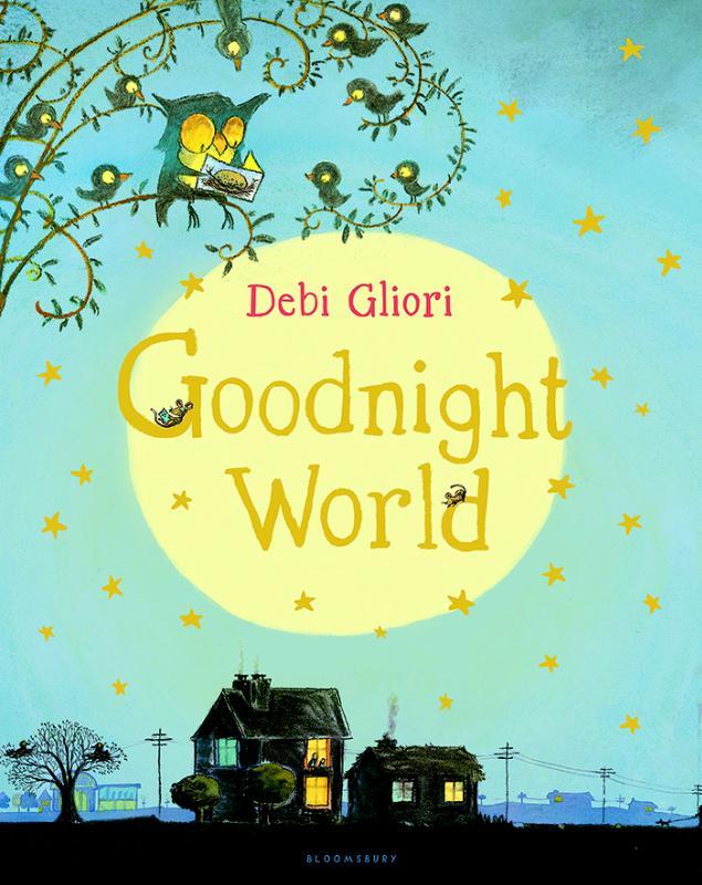 Gliori*Goodnight World