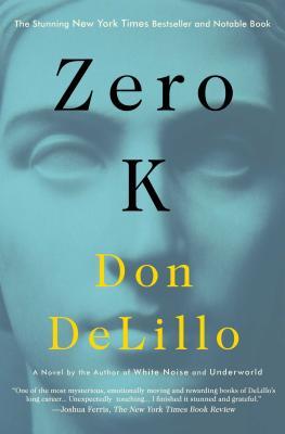DeLillo*Zero K