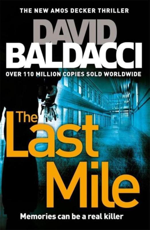 Baldacci*The Last Mile