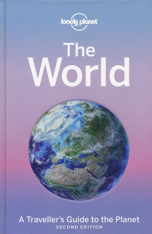 Lonely Planet The World 2e