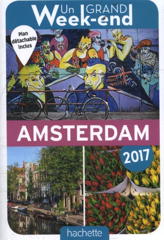 Un Grand Weekend à Amsterdam 2017