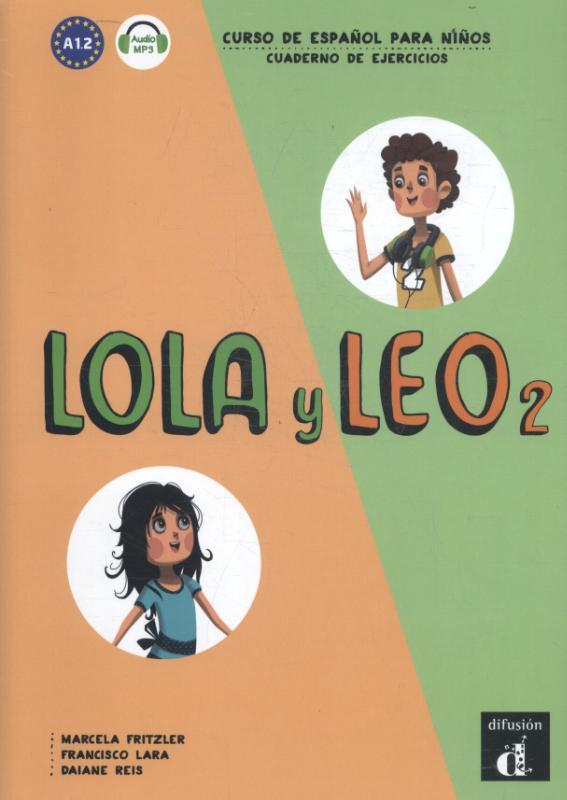 Lola y Leo 2 - Cuaderno de ejercicios