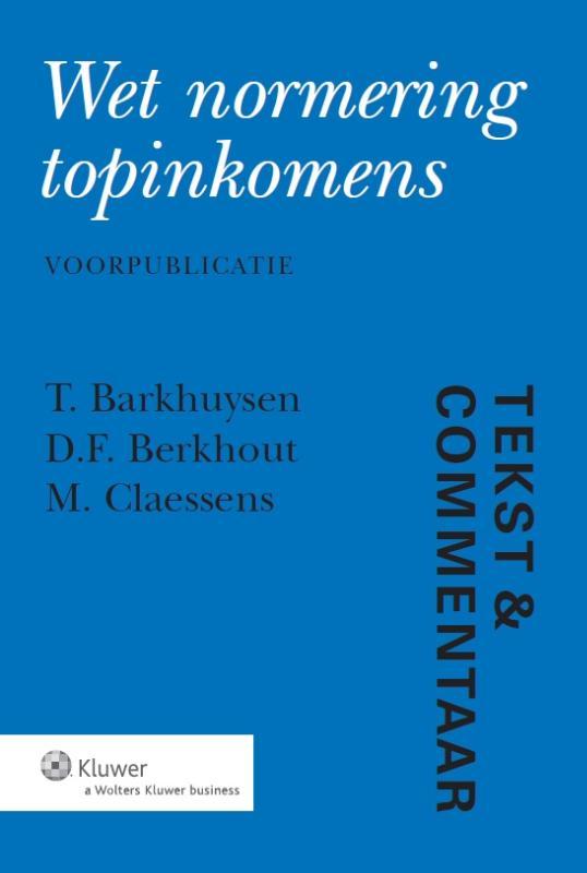 Tekst en Commentaar Wet normering topinkomens
