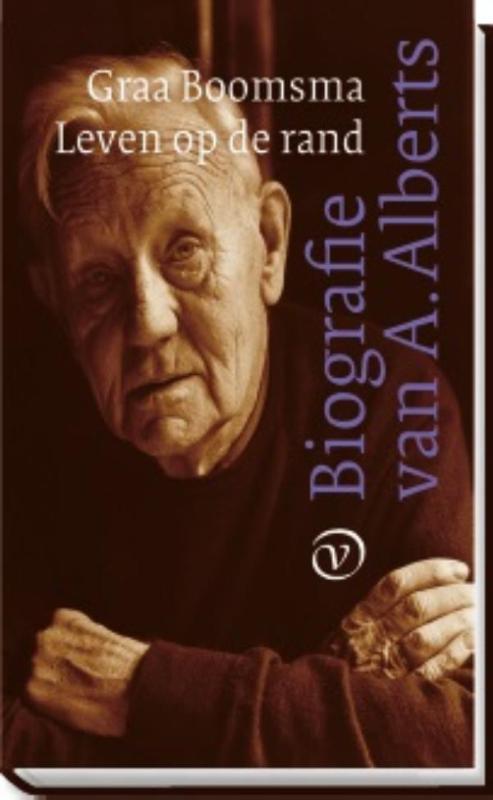 Leven op de rand. Biografie A. Alberts