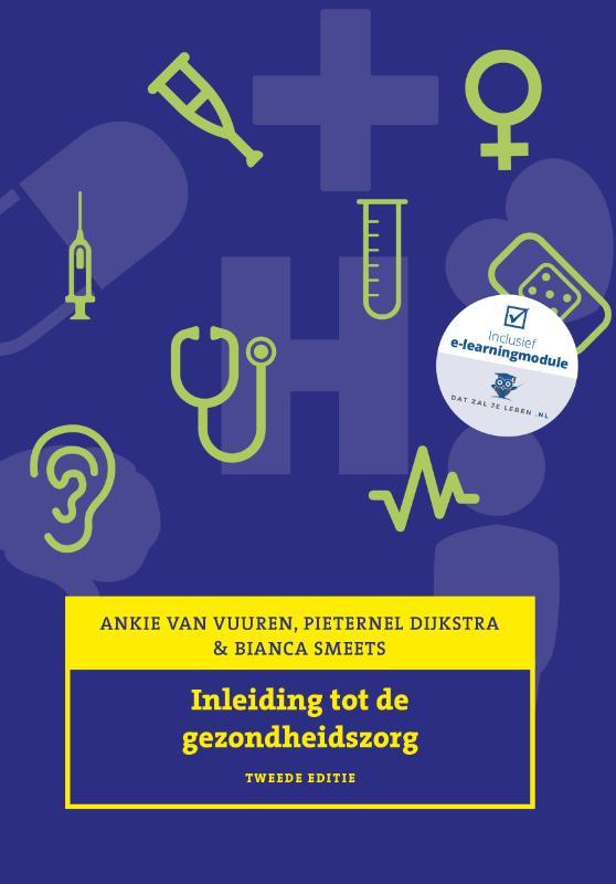 Inleiding tot de gezondheidszorg, 2e editie, met Expert College digitale leeromgeving