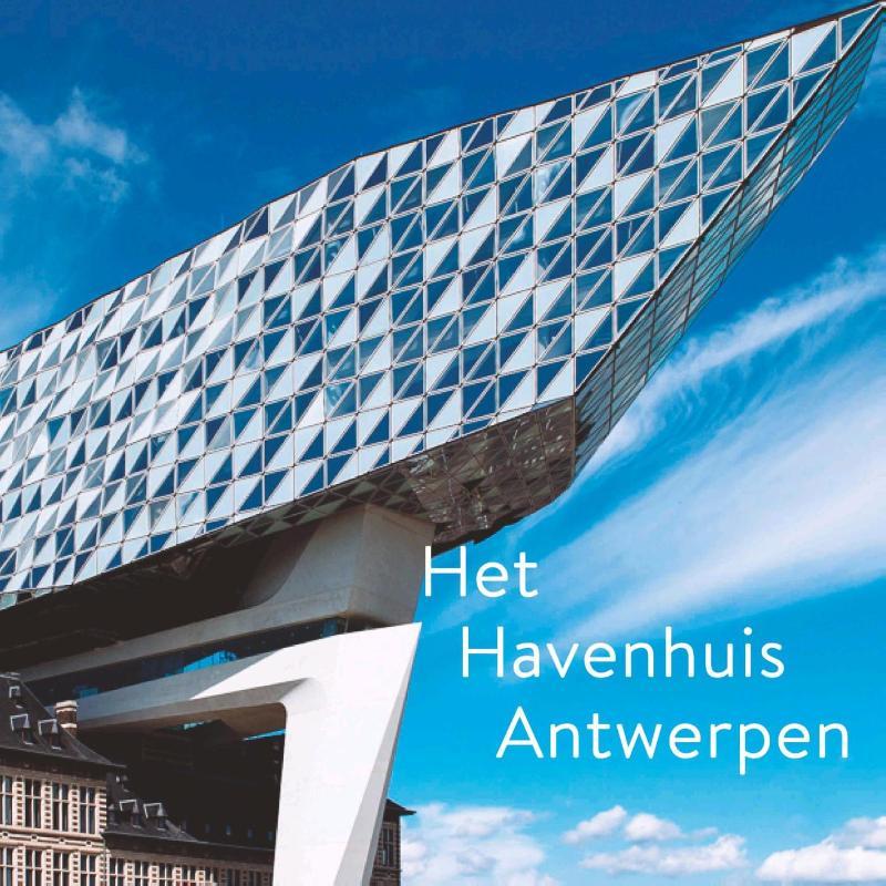 Het Havenhuis Antwerpen. Zaha Hadid Architects