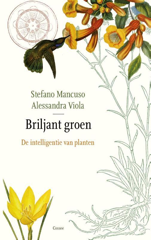 Briljant groen. Over de intelligentie van planten