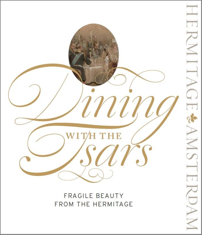 Dining with the Tsars. Fragile Beauty from the Hermitage