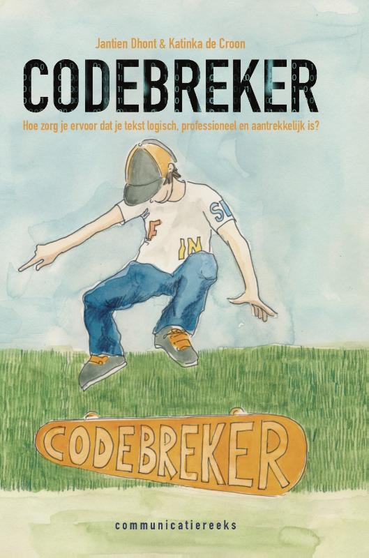 Codebreker, hoe zorg je ervoor dat je tekst logisch, professioneel en aantrekkelijk is?