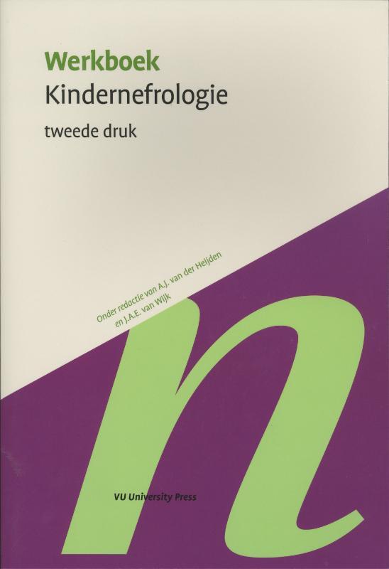 Werkboeken Kindergeneeskunde Werkboek kindernefrologie