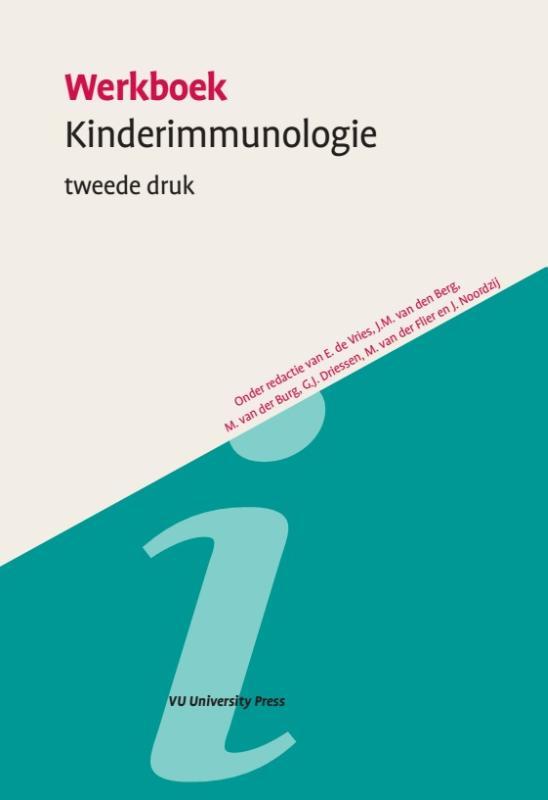 Werkboeken Kindergeneeskunde Werkboek Kinderimmunologie, tweede druk