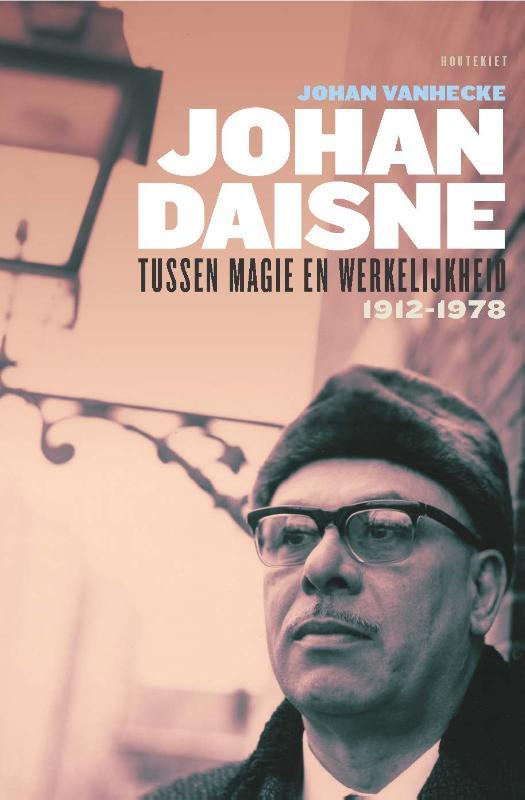 Johan Daisne 1912-1978