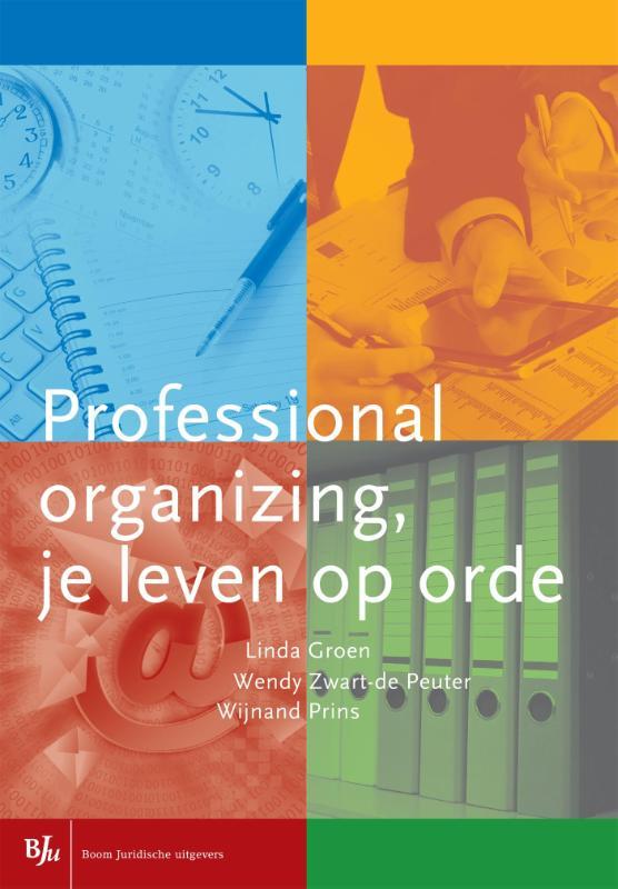 Professional organizing, je leven op orde