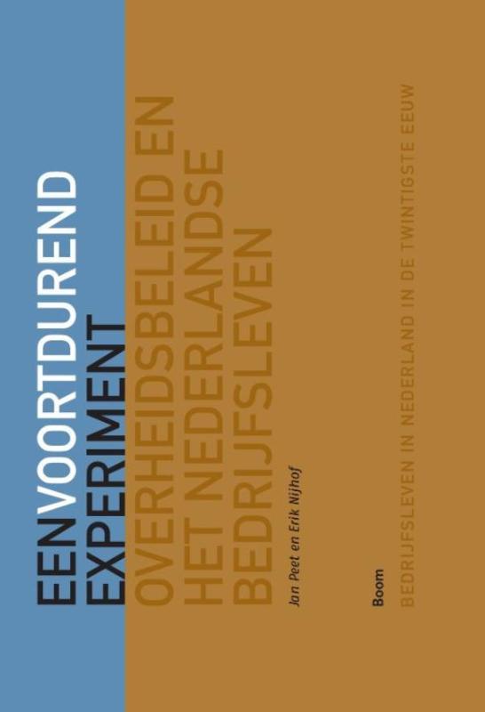 BINT Een voortdurend experiment - Overheidsbeleid en het Nederlandse bedrijfsleven
