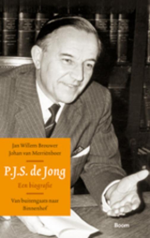 Van buitengaats naar Binnenhof. P.J.S. de Jong