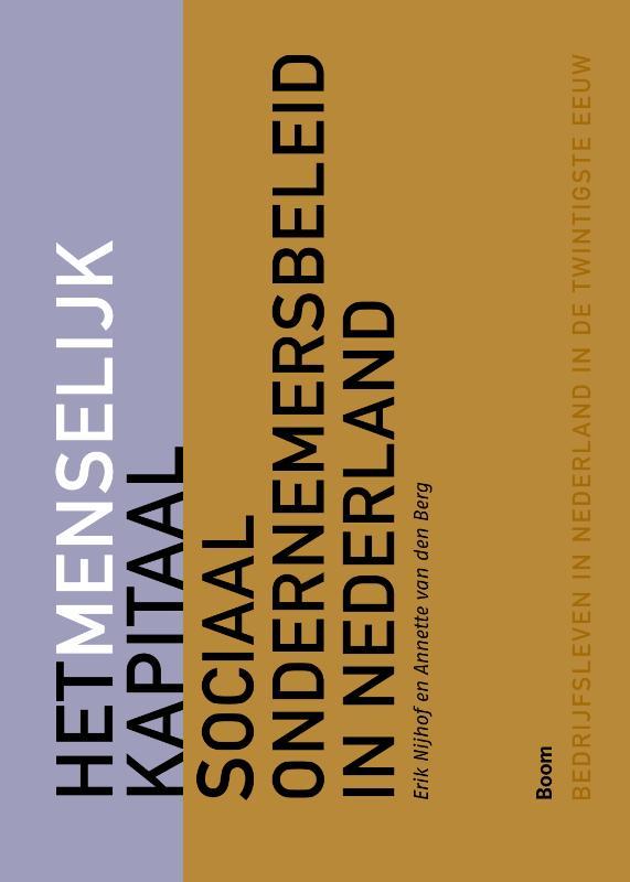 Het menselijk kapitaal - Sociaal ondernemersbeleid in Nederland